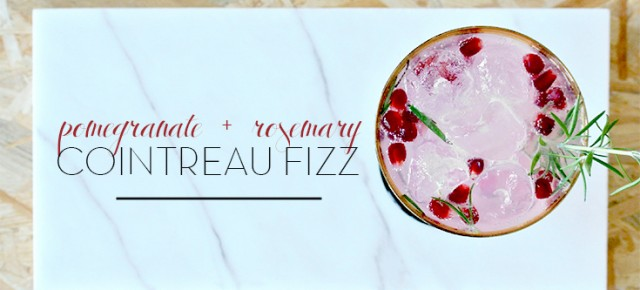 Pomegranate & rosemary Cointreau Fizz